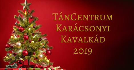 TánCentrum karácsonyi Kavalkád (2019)
